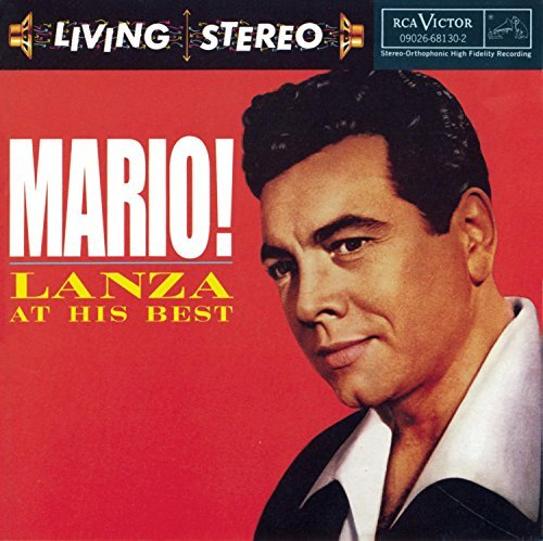 Mario Lanza Mario! At His Best Lanza (ten)