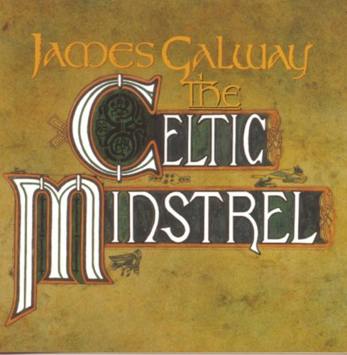 James Galway Celtic Minstrel Galway (fl) Feat. Chieftains