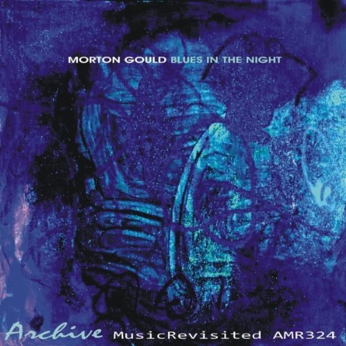 Morton Orchestra Gould Blues In The Night