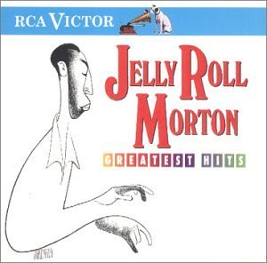 Jelly Roll Morton's Red Hot Peppers Greatest Hits