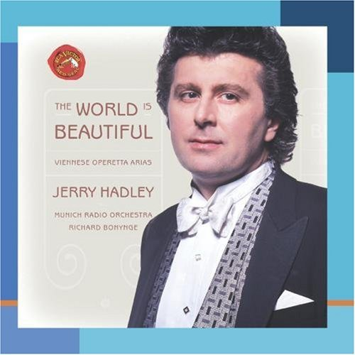Jerry Hadley World Is Beautiful Vienniese World Is Beautiful Vienniese