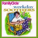 Family Circle Collection Weekday Soothers Family Circle Collection
