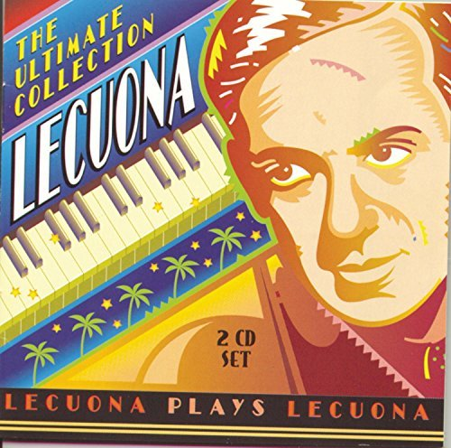 E. Lecuona Ultimate Collection Lecuona*ernesto (pno)