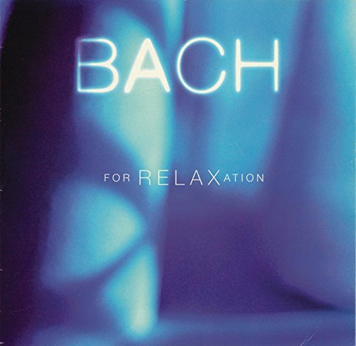 Bach For Relaxation Bach For Relaxation Galway Spivakov Virtuosi
