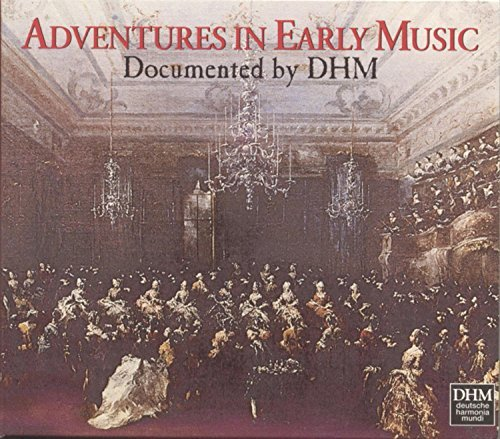 Adventures In Early Music Adventures In Early Music Staier Pregardien Kuijken &