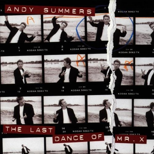 Andy Summers Last Dance Of Mr. X