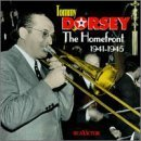 Tommy Dorsey 1941 45 Homefront