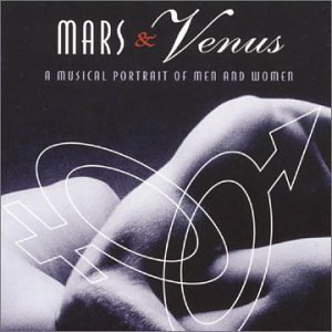 Mars & Venus Musical Portrait Of Men & Wome