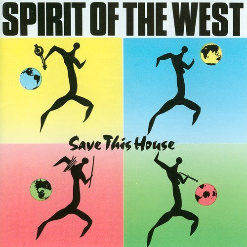 Spirit Of The West Save This House Import Can
