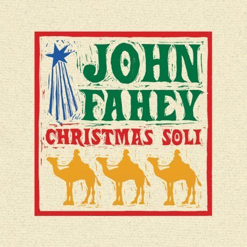 John Fahey Christmas Guitar Soli With Joh