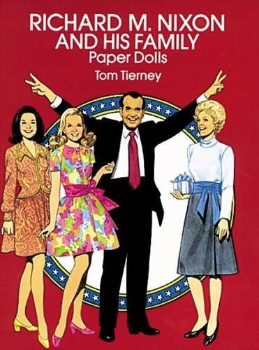 Tom Tierney Richard M. Nixon And His Family Paper Dolls