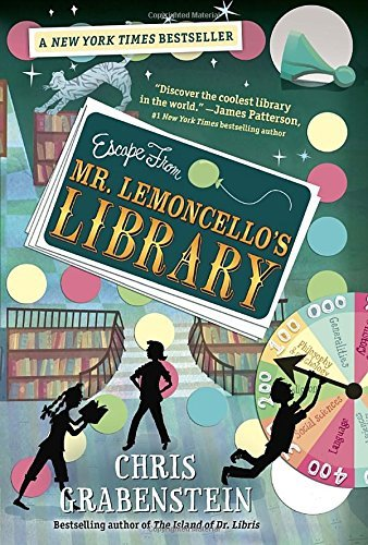 Chris Grabenstein Escape From Mr. Lemoncello's Library