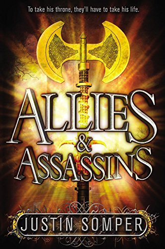 Justin Somper Allies & Assassins