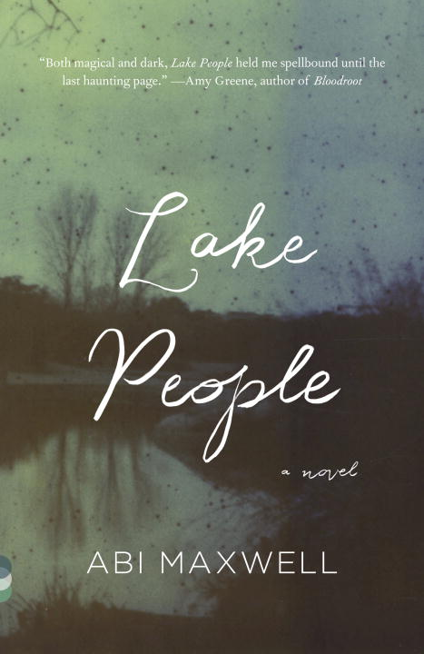 Abi Maxwell Lake People