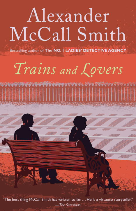 Alexander Mccall Smith Trains And Lovers