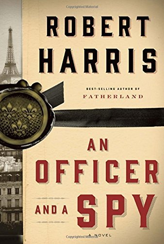 Robert Harris An Officer And A Spy