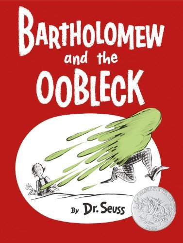 Seuss Bartholomew And The Oobleck