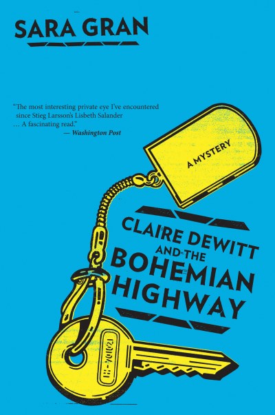 Sara Gran Claire Dewitt And The Bohemian Highway