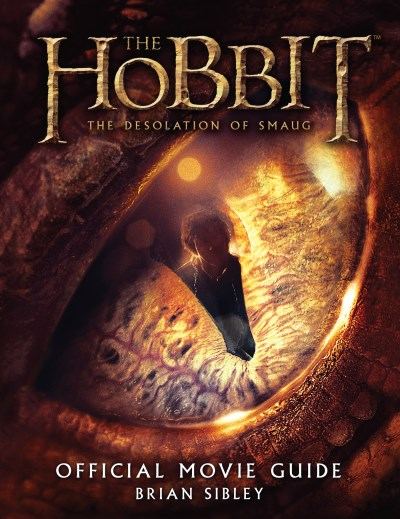 Brian Sibley The Hobbit The Desolation Of Smaug Official Movie Guide