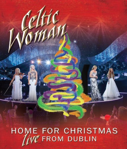 Home For Christmas Live From Celtic Woman Nr