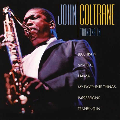 John Coltrane Traneing In