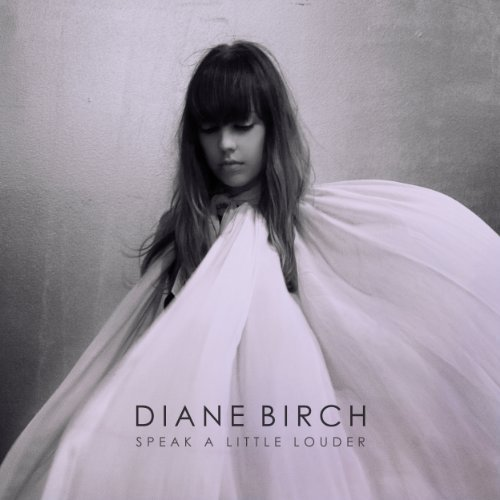 Diane Birch Speak A Little Louder Explicit Version