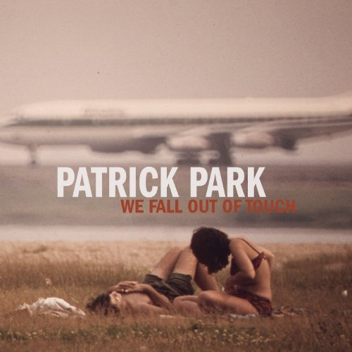 Patrick Park We Fall Out Of Touch Ep