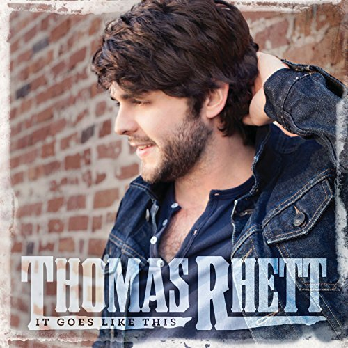 Thomas Rhett It Goes Like This
