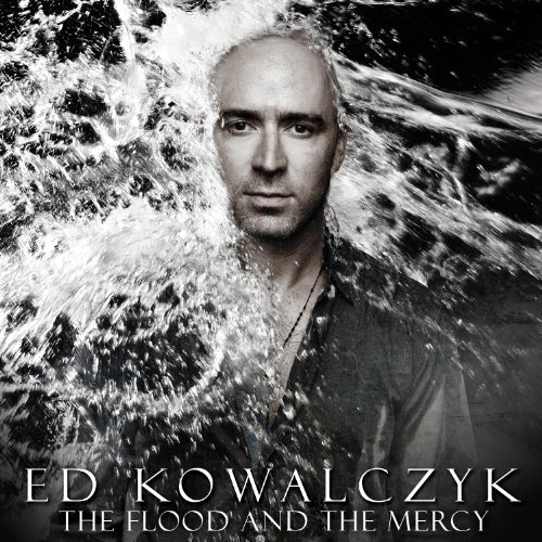 Ed Kowalczyk Flood & The Mercy