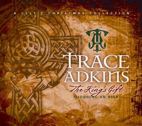 Trace Adkins King's Gift