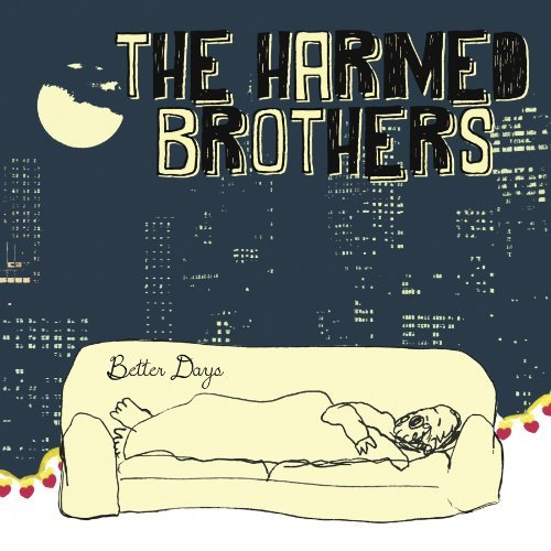 Harmed Brothers Better Days