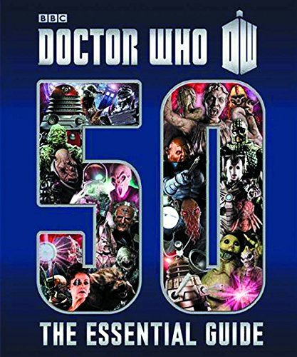 Various Doctor Who Essential Guide To 50 Years Of Doctor Who