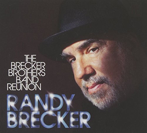 Randy Brecker Brecker Brothers Band Reunion Incl. DVD