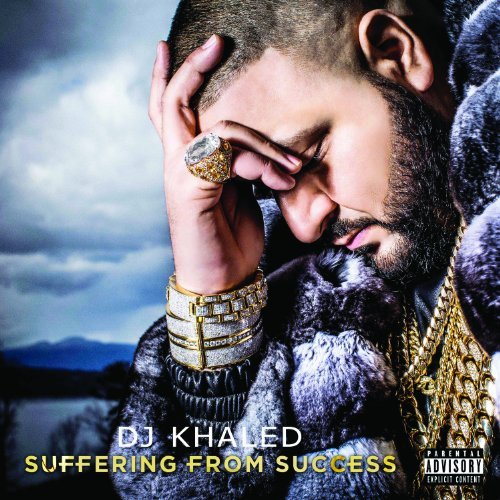 Dj Khaled Suffering From Success Explicit Version