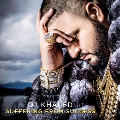 Dj Khaled Suffering From Success Clean Version
