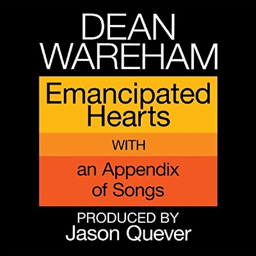 Dean Wareham Emancipated Hearts