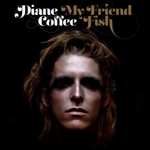 Diane Coffee My Friend Fish