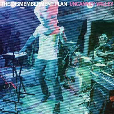 Dismemberment Plan Uncanney Valley
