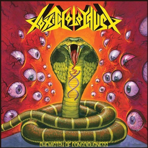 Toxic Holocaust Chemistry Of Consciousness