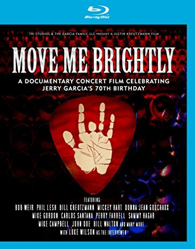 Move Me Brightly Celebrating Jerry Garcia's 70th Birthday Blu Ray Nr
