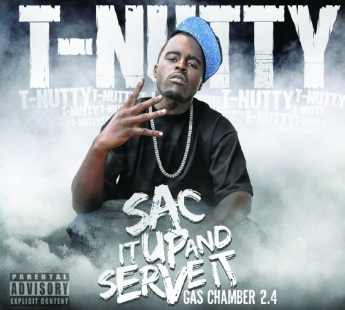 T Nutty Sac It Up & Serve It Explicit Version