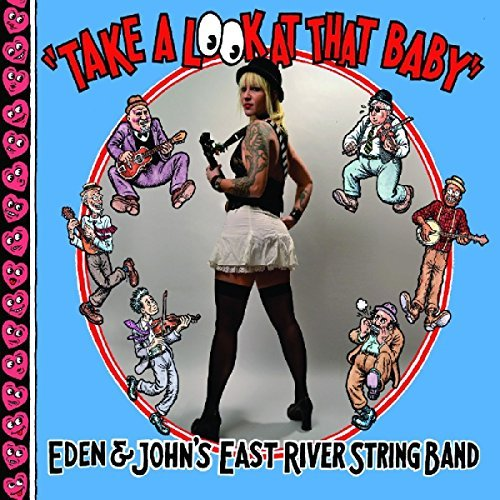 East River String Band Take A Look At That Baby Digipak Incl. Booklet