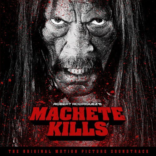 Various Artists Machete Kills Machete Kills
