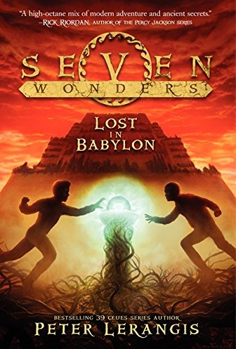 Peter Lerangis Seven Wonders Book 2 Lost In Babylon