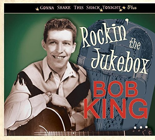 Bob King Rockin' The Jukebox
