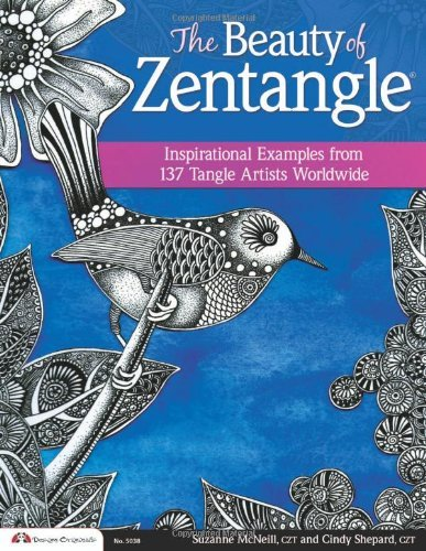 Suzanne Mcneill The Beauty Of Zentangle (r) Inspirational Examples From 137 Tangle Artists Wo