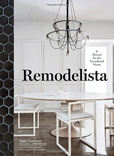 Julie Carlson Remodelista A Manual For The Considered Home