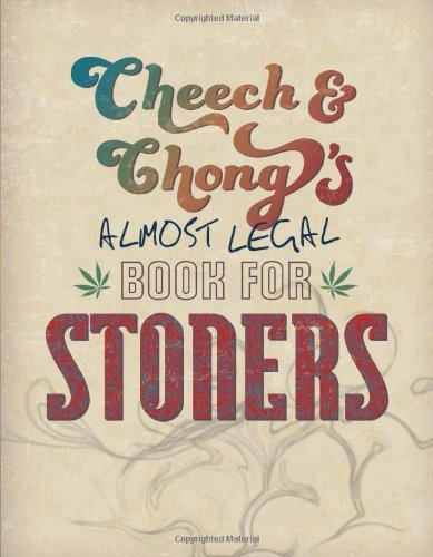 Cheech Marin Cheech & Chong's Almost Legal Book For Stoners