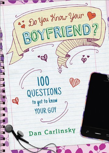 Carlinsky Dan Do You Know Your Boyfriend?