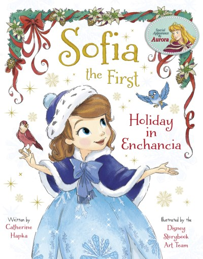 Catherine Hapka Sofia The First Holiday In Enchancia